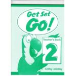 Lawday Cathy. Get Set Go 2! Teacher's book